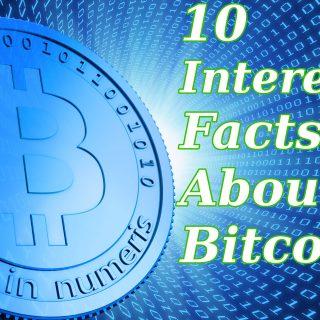 10 interesting facts bitcoin